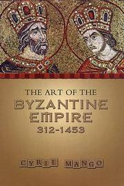 Art Of the Byzantine Empire, 312-1453