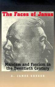 The Faces of Janus: Marxism and Fascism in the Twentieth Century by A. James Gregor - 1st Edition - 2000 - from Winghale Books (SKU: 083252)