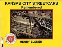 Kansas City Streetcars  Remembered