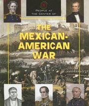People At the Center Of - the Mexican-American War