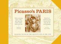 Picasso's Paris: Walking Tours of the Artist's Life in the City by Ellen Williams - First Edition - 1999 - from Fireside Bookshop and Biblio.com