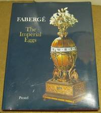 FABERGE: The Imperial Eggs