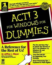 ACT!? 3 For Windows? For Dummies?