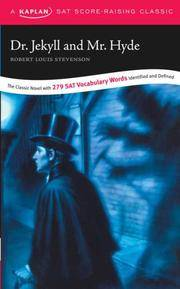 image of Dr. Jekyll and Mr. Hyde: A Kaplan SAT Score-Raising Classic