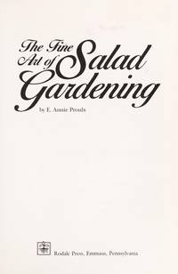The Fine Art Of Salad Gardening