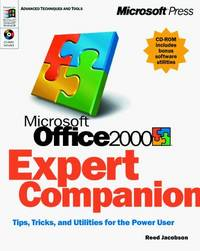Microsoft Office 2000 Expert Companion: Tips, Tricks, and Utilities for the Power User
