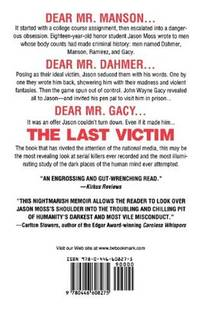 The Last Victim A True-Life Journey into the Mind of the Serial Killer