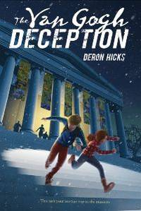 The Van Gogh Deception (The Lost Art Mysteries) [Hardcover] Hicks, Deron R