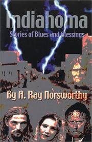 Indiahoma Stories of Blues and Blessings