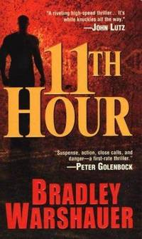 11th Hour by Bradley Warshauer - Paperback - 2003 - from ThriftBooks and Biblio.co.uk