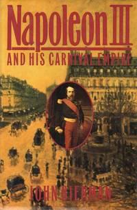 Napoleon IIi and His Carnival Empire