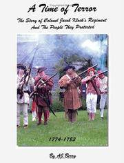 A Time of Terror The Story of Colonel Jacob Klock's Regiment And The People They Protected, 1774-1783 by AJ Berry - Paperback - First Edition - June 30, 2006 - from Three Geese In Flight Celtic Books and Biblio.com