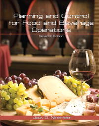 Planning and Control for Food and Beverage Operations with Answer Sheet (EI) (7th Edition)