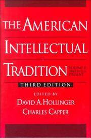 The American Intellectual Tradition:  A Sourcebook Volume II: 1865 -  Present