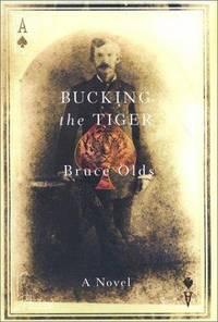 Bucking The Tiger: A Novel
