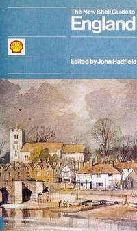 New Shell Guide to England (Shell Guides) by Editor-John Hadfield  - Hardcover  - 1981-11-09  - from Ergodebooks (SKU: SONG0718120272)