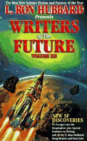L. Ron Hubbard Presents Writers of the Future Volume XII