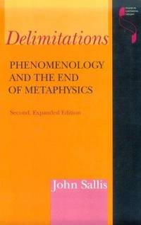 Deliminations : Phenomenology and the End of Metaphysics (Studies in Continental Thought)