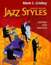 Jazz Styles History And Analysis ; 7 / E by Gridley M.C - Paperback - 2000 - from Textbooks Dealing and Biblio.com