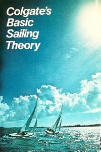 Colgates Basic Sailing Theory