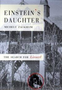 Einstein's Daughter: The Search for Lieserl