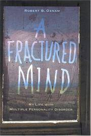 Fractured Mind: My Life With Multiple Personality Disorder