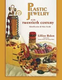 Plastic Jewelry of The Twentieth Century