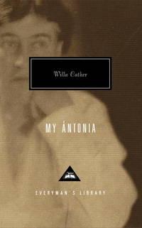 image of My Antonia (Everyman's Library Classics & Contemporary Classics)