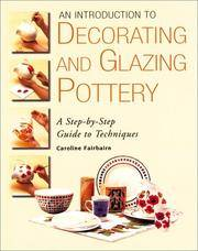 An Introduction to Decorating and Glazing Pottery