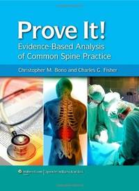 PROVE IF EVIDENCE BASED ANALYSIS OF COMMON SPINE PRACTICE (HB 2010)
