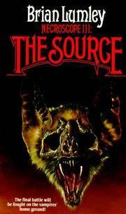 Necroscope 3: The Source (Necroscope Trilogy, Volume 3)