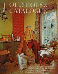 The Old House Catalogue:  2, 500 Products, Services, and Suppliers for  Restoring, Decorating, and Furnishing… by  Lawrence Grow  - Paperback  - Signed First Edition  - 1976  - from BobPrudhomme, Relentless Bookfinder (SKU: 16150)