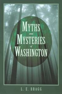 Myths and Mysteries of Washington (Myths and Mysteries Series)