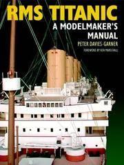 RMS Titanic: A Modelmaker's Manual