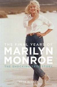 The Final Years of Marily Monroe