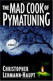 The Mad Cook of Pymatuning: A Novel