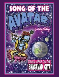 SONG OF THE AVATAR: Visual Riffs On The Bhagavad Gita (O)