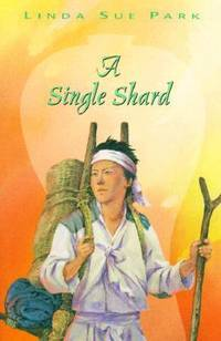 A Single Shard (Newbery Medal Book)