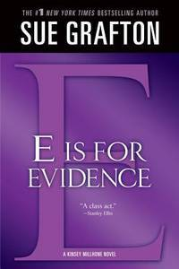 """E"" is for Evidence: A Kinsey Millhone Mystery (Kinsey Millhone Alphabet Mysteries, 5)"