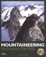 Mountaineering : The Freedom of the Hills by  Don Graydon - Paperback - from HawkingBooks and Biblio.com