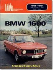 BMW 1600. No. 1 1966-1981 Collection - Brooklands Road Tests S.