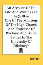 An Account Of the Life and Writings Of Hugh Blair
