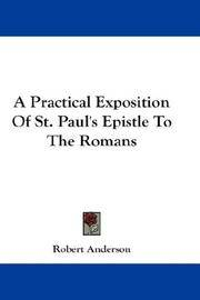 A Practical Exposition Of St Paul's Epistle To the Romans