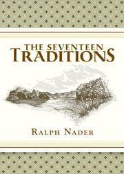 The Seventeen Traditions by  Ralph Nader - Hardcover - Signed - 2007 - from McAllister & Solomon Books (SKU: 106862)