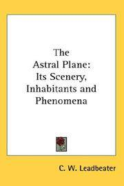 image of The Astral Plane: Its Scenery, Inhabitants and Phenomena