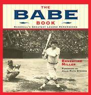 The Babe Book: Baseball's Greatest Legend Remembered