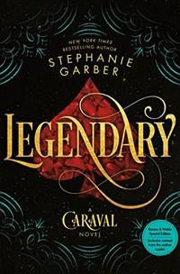 Legendary (B&N Exclusive Edition) (Caraval Series #2)