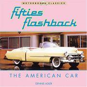 Fifties Flashback : The American Car by  Dennis Adler - Paperback - 2004 - from The Old Sage Bookshop (SKU: 095077)
