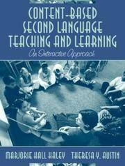 Content-Based Second Language Teaching and Learning: An Interactive Approach