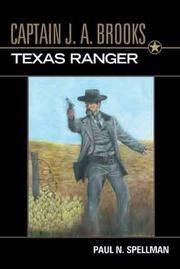CAPTAIN J. A. BROOKS: TEXAS RANGER